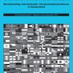 Studieren und bleiben. Berufseinstieg internationaler HochschulabsolventInnen in Deutschland