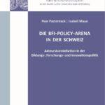 Die BFI-Policy-Arena in der Schweiz