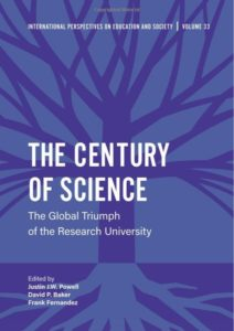 The Century of Science: The Global Triumph of the Research University