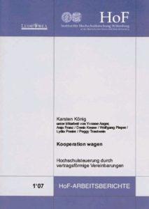 Kooperation wagen – 10 Jahre Hochschulesteuerung durch vertragsförmige Vereinbarungen
