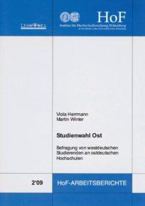 Studienwahl Ost. Befragung von westdeutschen Studierenden an ostdeutschen Hochschulen