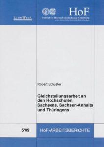 Gleichstellungsarbeit an den Hochschulen Sachsens, Sachsen-Anhalts und Thüringens