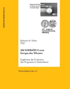 Mit SOKRATES II zum Europa des Wissens. Ergebnisse der Evaluation des Programms in Deutschland