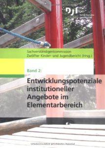 Entwicklungspotenziale institutioneller Angebote im Elementarbereich