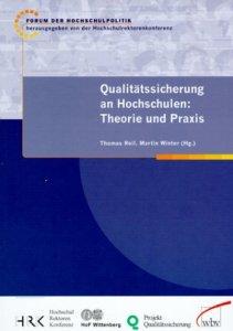 Qualitätssicherung an Hochschulen: Theorie und Praxis