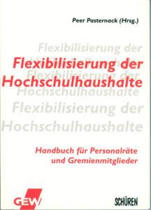 Flexibilisierung der Hochschulhaushalte. Handbuch
