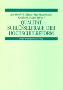 Qualität – Schlüsselfrage der Hochschulreform