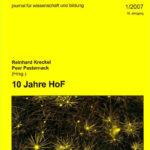 die hochschule 1/2007: Zehn Jahre Hochschulforschung am HoF Wittenberg