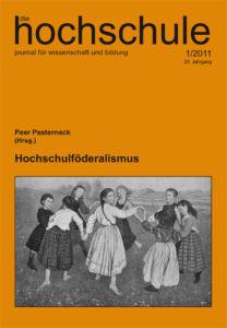 die hochschule 1/2011: Hochschulföderalismus