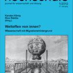 die hochschule 1/2012: Weltoffen von innen? Wissenschaft mit Migrationshintergrund