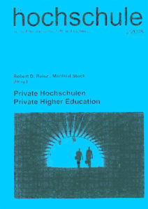 die hochschule 2/2008: Aufbruch und Scheitern privater Hochschulen in internationaler Perspektive