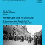 die hochschule 2/2012: Wettbewerb und Hochschulen