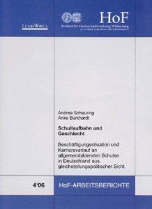 Schullaufbahn und Geschlecht. Beschäftigungssituation und Karriereverlauf an allgemeinbildenden Schulen in Deutschland aus gleichstellungspolitischer Sicht