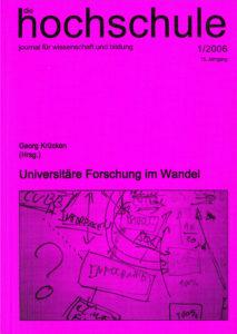 die hochschule 1/2006: Universitäre Forschung im Wandel