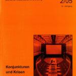die hochschule 2/2005: Konjunkturen und Krisen. Das Studium der Natur- und Technikwissenschaften in Europa