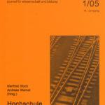 die hochschule 1/2005: Hochschule und Professionen