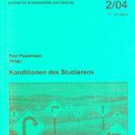 die hochschule 2/2004: Konditionen des Studierens