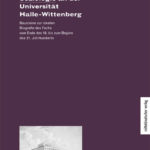 Vier Anläufe: Soziologie an der Universität Halle-Wittenberg. Bausteine zur lokalen Biografie des Fachs vom Ende des 19. bis zum Beginn des 21. Jahrhunderts