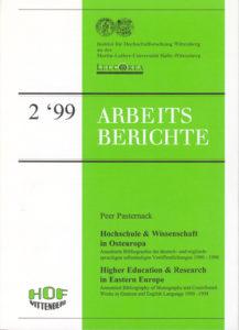 Hochschule & Wissenschaft in Osteuropa. Annotierte Bibliographie der deutsch- und englischsprachigen selbständigen Veröffentlichungen 1990-1998