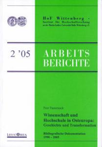 Wissenschaft und Hochschule in Osteuropa: Geschichte und Transformation. Bibliografische Dokumentation 1990-2005