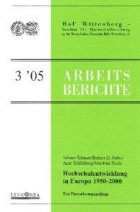 Hochschulentwicklung in Europa 1950-2000. Ein Datenkompendium