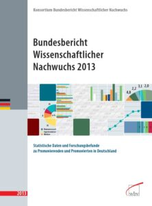Bundesbericht Wissenschaftlicher Nachwuchs 2013