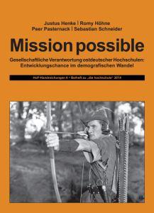 Mission possible – Gesellschaftliche Verantwortung ostdeutscher Hochschulen