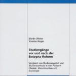 Studiengänge vor und nach der Bologna-Reform. Vergleich von Studienangebot und Studiencurricula in den Fächern Chemie, Maschinenbau und Soziologie