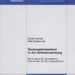 Deutungskompetenz in der Selbstanwendung. Der Umgang der ostdeutschen Hochschulen mit ihrer Zeitgeschichte