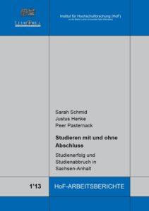 Studieren mit und ohne Abschluss. Studienerfolg und Studienabbruch in Sachsen-Anhalt