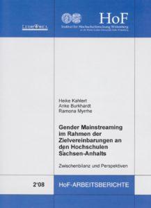 Gender Mainstreaming im Rahmen der Zielvereinbarungen an den Hochschulen Sachsen-Anhalts: Zwischenbilanz und Perspektiven