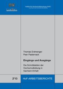 Eingänge und Ausgänge. Die Schnittstellen der Hochschulbildung in Sachsen-Anhalt