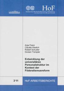 Entwicklung der universitären Personalstruktur im Kontext der Föderalismusreform