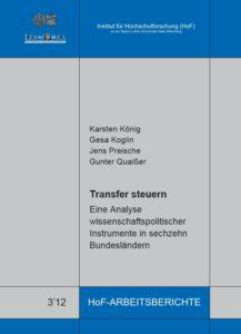 Transfer steuern – Eine Analyse wissenschaftspolitischer Instrumente in sechzehn Bundesländern