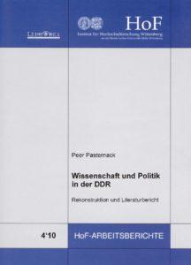 Wissenschaft und Politik in der DDR. Rekonstruktion und Literaturbericht