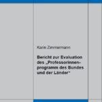 """Bericht zur Evaluation des """"Professorinnenprogramm des Bundes und der Länder"""""""