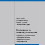 Entwicklungen im deutschen Studiensystem. Analysen zu Studienangebot, Studienplatzvergabe, Studienwerbung und Studienkapazität