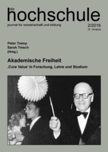 Akademische Freiheit. 'Core Value' in Forschung, Lehre und Studium
