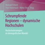 Schrumpfende Regionen – dynamische Hochschulen