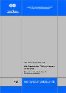 Konfessionelles Bildungswesen in der DDR. Elementarbereich, schulische und nebenschulische Bildung