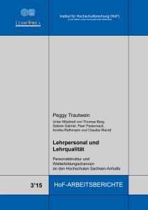 Lehrpersonal und Lehrqualität. Personalstruktur und Weiterbildungschancen an den  Hochschulen Sachsen‐Anhalts