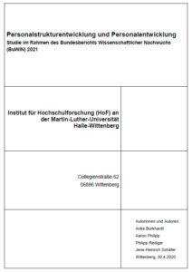 """HoF-Begleitstudie """"Personalstrukturentwicklung und Personalentwicklung"""" zum BuWiN 2021"""