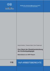 Zum Stand der Disziplinentwicklung  der Kindheitspädagogik. Materialband zum WiFF-Report
