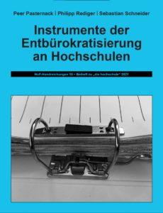 Instrumente der Entbürokratisierung an Hochschulen