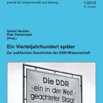 Ein Vierteljahrhundert später. Zur politischen Geschichte der DDR‐Wissenschaft