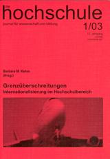 die hochschule 1/2003: Grenzüberschreitungen. Internationalisierung im Hochschulbereich