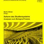 die hochschule 2/2007: Reform des Studiensystems Analysen zum Bologna-Prozess