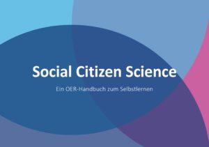 Cover: Social Citizen Science OER-Handbuch