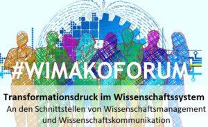 """WIMAKOFORUM – Tagungsreihe des Graduiertenkollegs """"Wissenschaftsmanagement und Wissenschaftskommunikation"""""""